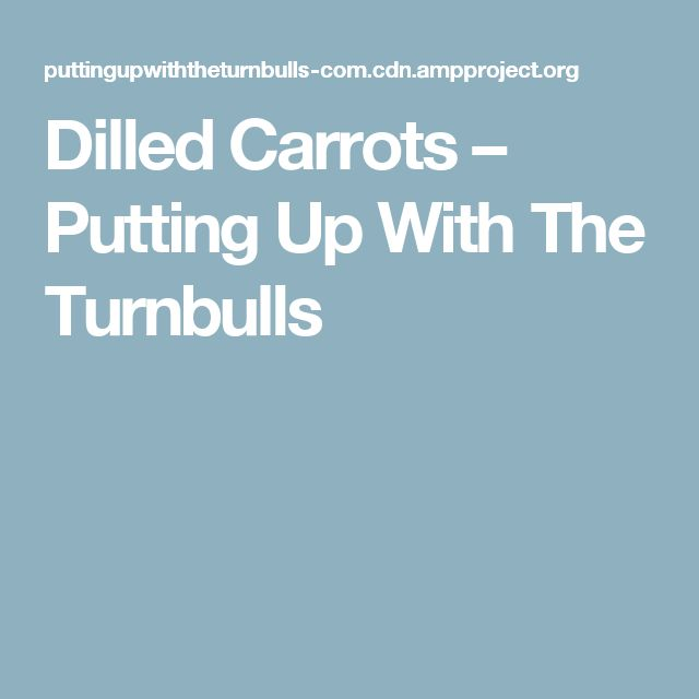 DilledCarrots – Putting Up With The Turnbulls