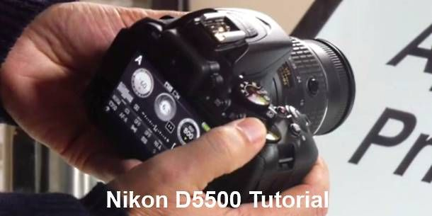 Nikon D5500 Tutorial Help Video For Tips How To Use Camera And All Functions Explained
