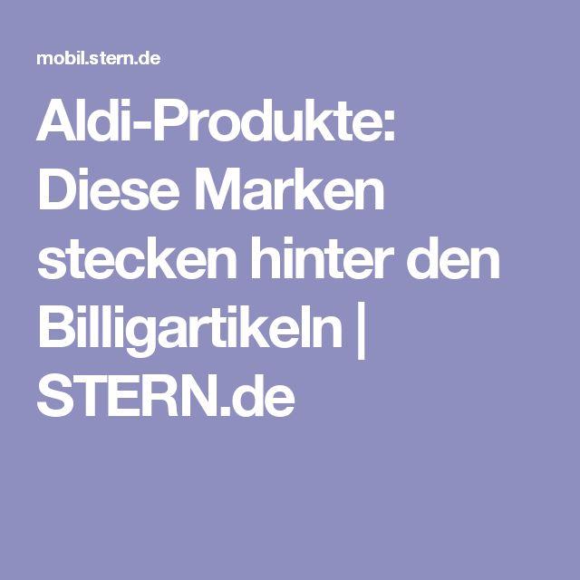 Aldi-Produkte: Diese Marken stecken hinter den Billigartikeln | STERN.de