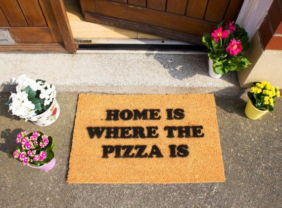 Home is where the pizza is Doormat Made in the UK