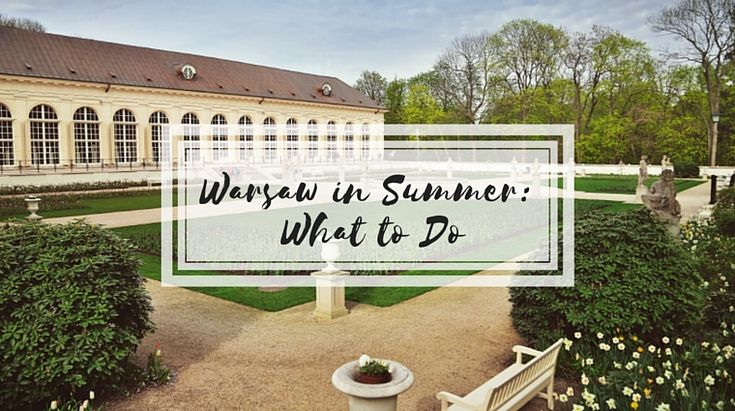 Summer in Warsaw: 5 Things to Do // photo of Royal Łazienki Gardens by [via] RLG website on happiestwhenexploring.com