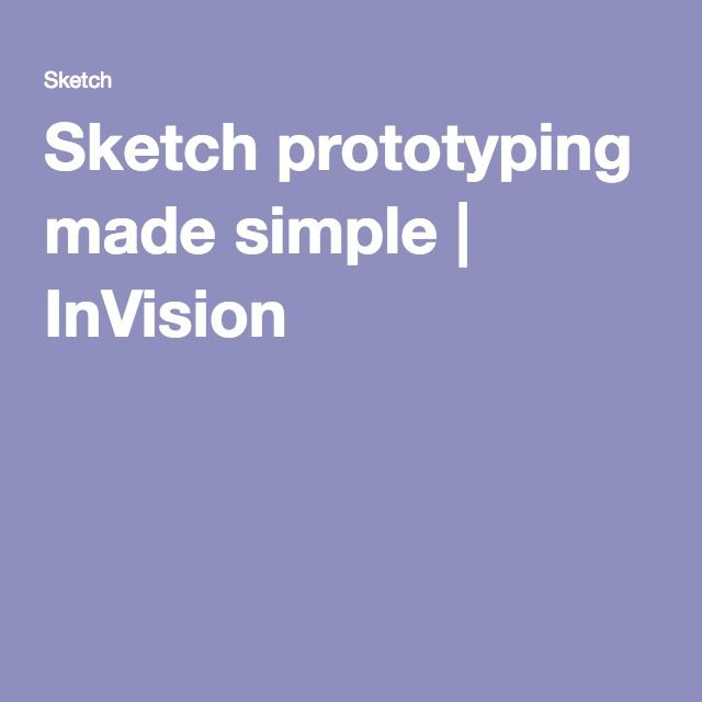 Sketch prototyping made simple | InVision