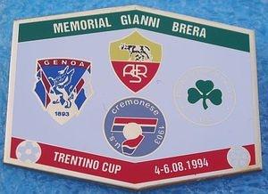 MEMORIAL GIANNI BRERA 1994-A.S. ROMA-PANATHINAIKOS Athens-F.C. GENOA 1893-U.S. CREMONESE-