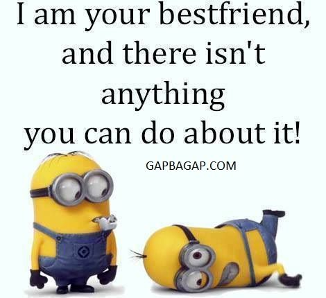 Funny Minion Quote About Bestfriends