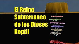 Bases Subterráneas, el Reino Secreto de los Dioses Reptiles - YouTube