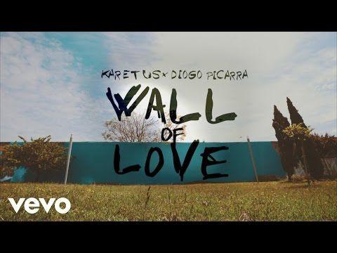 Karetus - Wall Of Love (Lyric Video) ft. Diogo Piçarra - YouTube