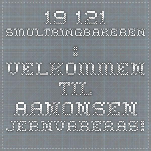19-121 Smultringbakeren : Velkommen til Aanonsen JernvarerAS!