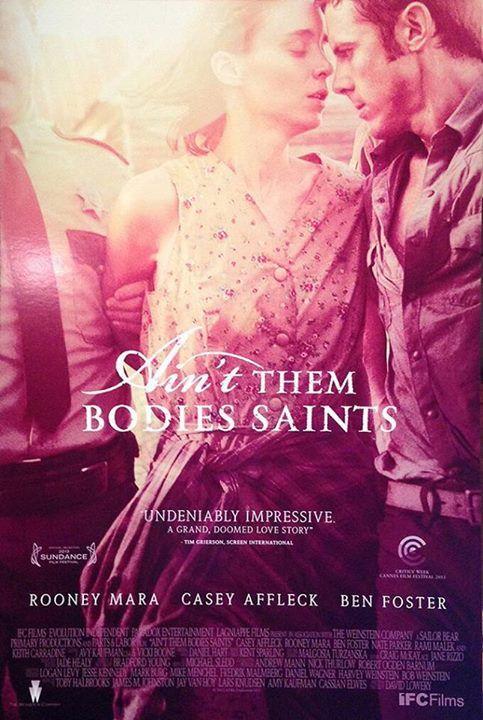 """""""Ain't Them Bodies Saints"""" #AintThemBodiesSaints #movie #poster"""