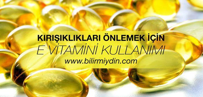 Kırışıklıkları Önlemek İçin E Vitamini Kullanımı - http://bilirmiydin.com/kirisikliklari-onlemek-icin-e-vitamini-kullanimi/