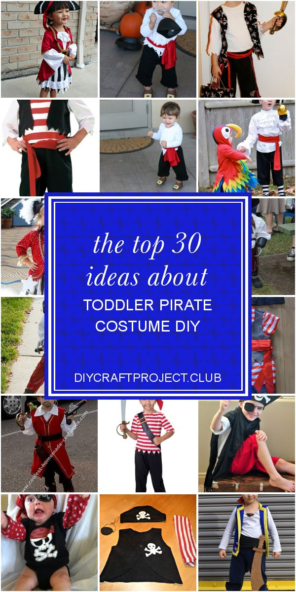 The top 30 Ideas About toddler Pirate Costume Diy