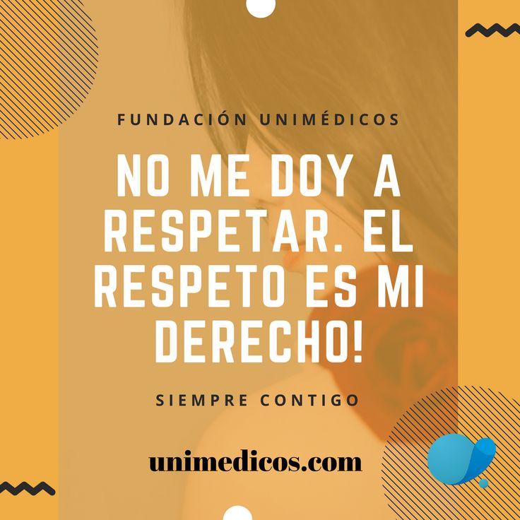No me doy a respetar. El respeto es mi derecho #FundaciónUnimédicos #EMASiempreContigo #FeriaDeFlores2017