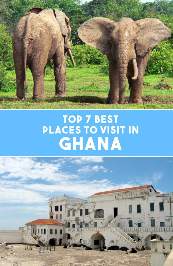 7 Best Places To Visit In Ghana - Travel & Pleasure