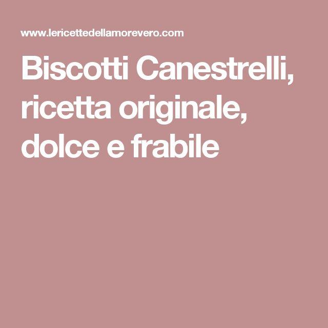 Biscotti Canestrelli, ricetta originale, dolce e frabile