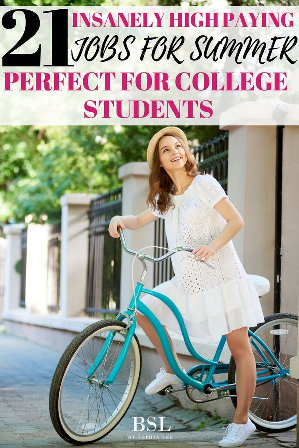 19 Best Paying Summer Job Ideas For College Students College Tips