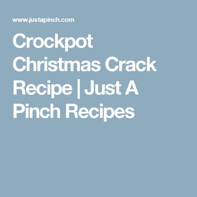 Crockpot Christmas Crack Recipe | Just A Pinch Recipes