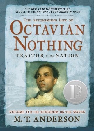 the astonishing life of octavian nothing The cover of this year's winner of the national book award for young-adult fiction, the astonishing life of octavian nothing, traitor to the nation: vo.