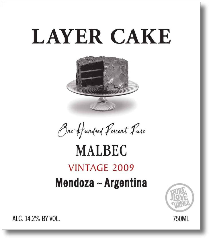 The Layer Cake Malbec is the best-kept secret of wines.  Delicious and full - always a go-to wine when guests come over, #layercake
