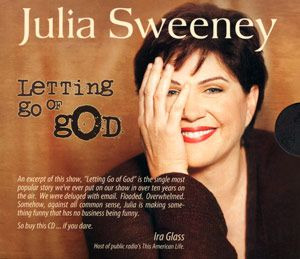 Shop Skeptic: Letting Go of God, by Julia Sweeney