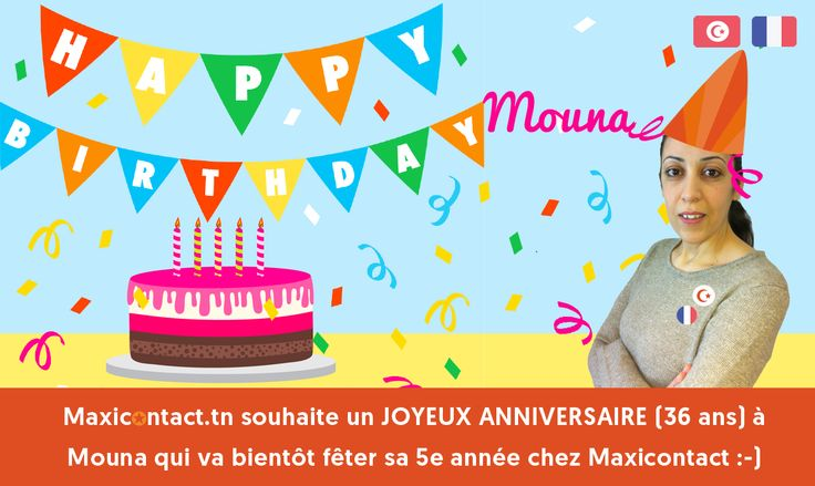 Happy Birthday Mouna <3 #Maxicontact