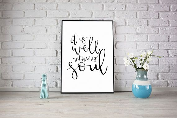 It is well with my soul // PRINTABLE DIGITAL DOWNLOAD //