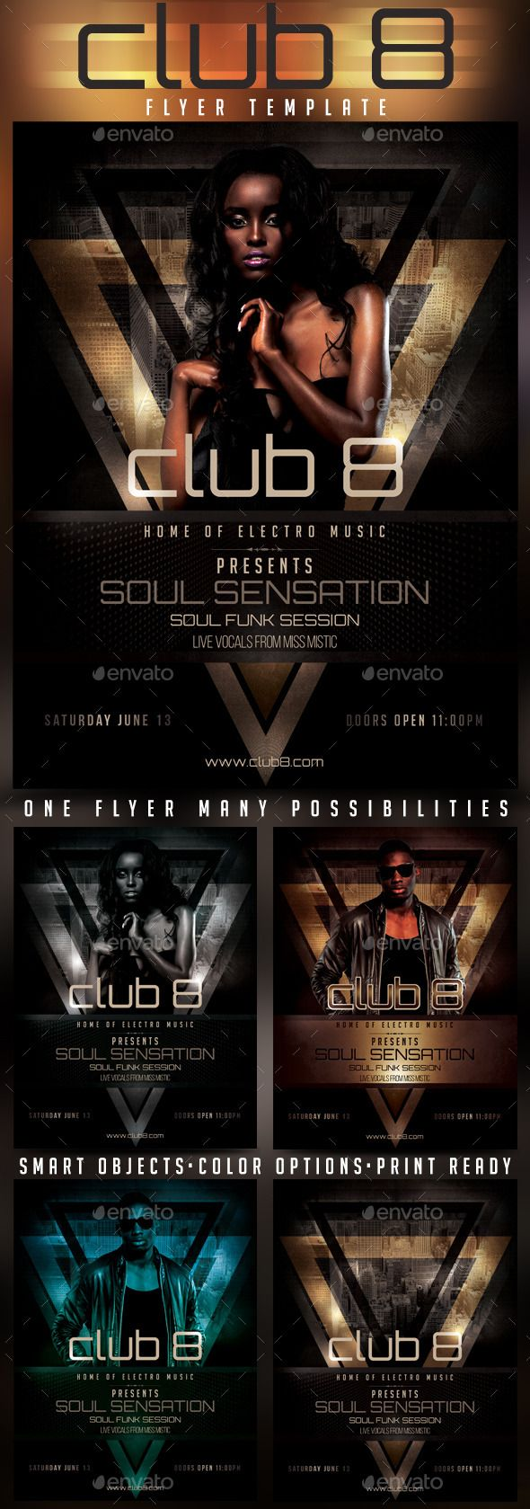 Club 8 Soul Funk Sensation Flyer Template Welcome the second Club 8 classy flyer template for your club or bar event. This time, we move to Soul Funk Beats but as always you can change the text to whatever you want. This design gives you lots of options to play with. Using color options and different blending modes will turn this flyer to something