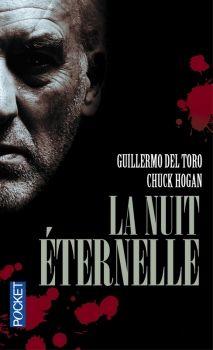 La Lignée, tome 3 : la Nuit éternelle de Guillermo del Toro et Chuck Hogan