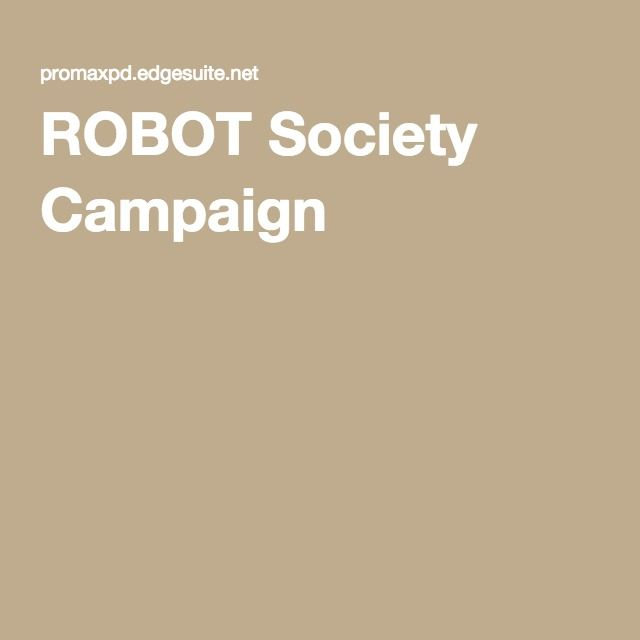ROBOT Society Campaign 3