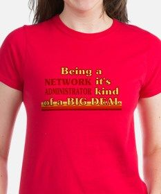 Being a Medic it's kind of a BIG DEAL Tee for