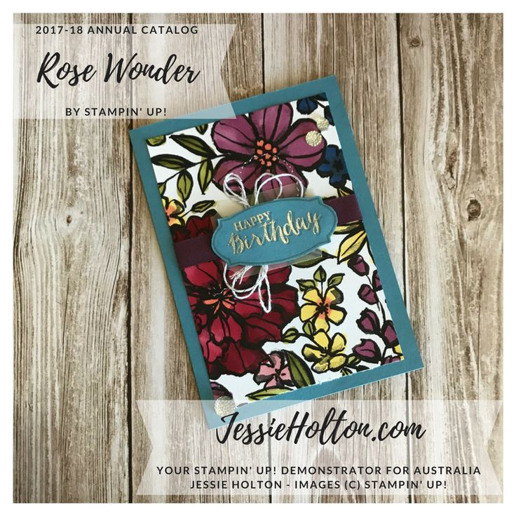 Retiring products, get yours before they're gone! Rose Wonder stamps with Petal Passion DSP for #GDP134  - see my blog for details, directions and products list. Shop with me  in Australia 24/7 and get spoiled when you use my monthly hostess code #JessieHolton #StampinUp