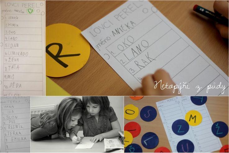 Lovíme písmena se zatajeným dechem a píšeme slova, která na ně začínají.