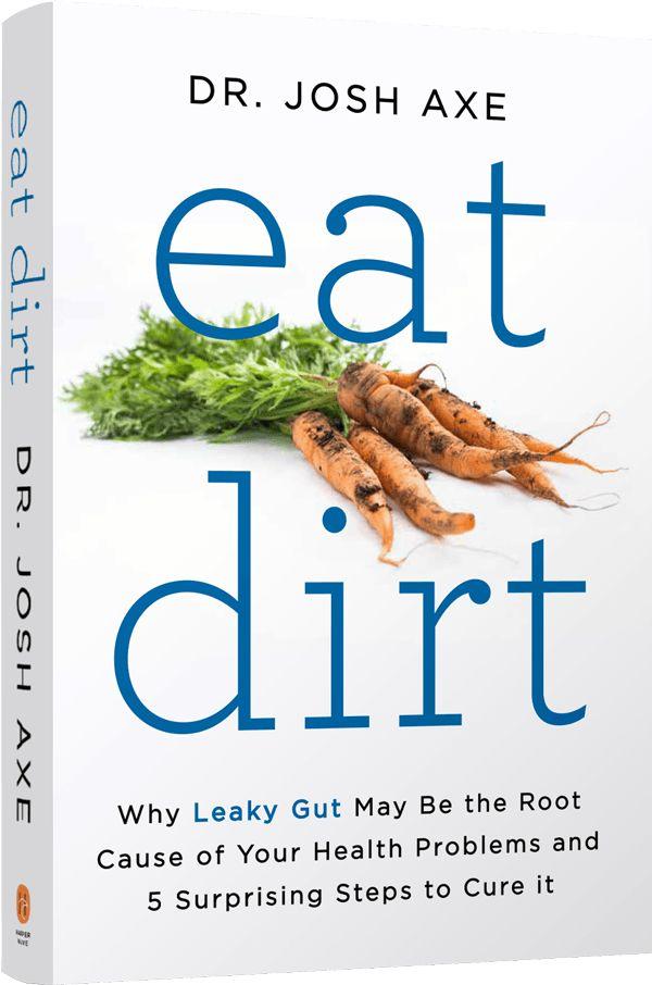 Order Eat Dirt by Dr. Josh Axe