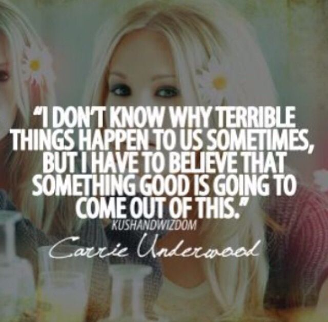 Bad Things Happen But Ends Up On Good Quotes: Carrie Underwood - Soul Surfer