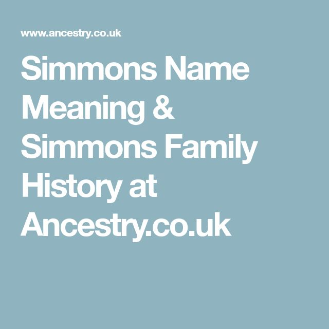 Simmons Name Meaning & Simmons Family History at Ancestry.co.uk