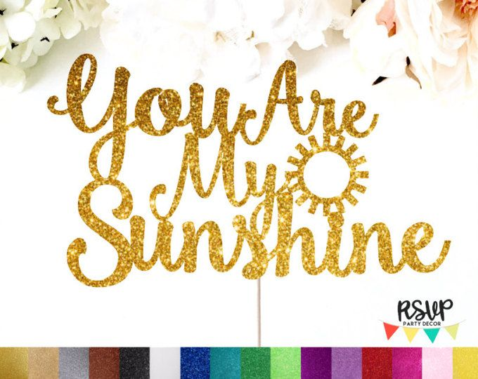 You Are My Sunshine Cake Topper, Sunshine Cake Topper, Baby Shower Cake Topper, First Birthday Cake Topper, Sunshine Party Decor, Weather