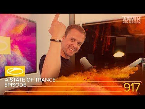 A State Of Trance Episode 917 Asot917 Armin Van Buuren