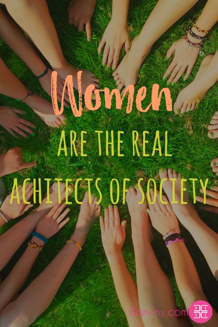 Women Are The Real Achitects Of Society Download Your Free Ebook Copy On My  Guide To Feeling Beautiful: