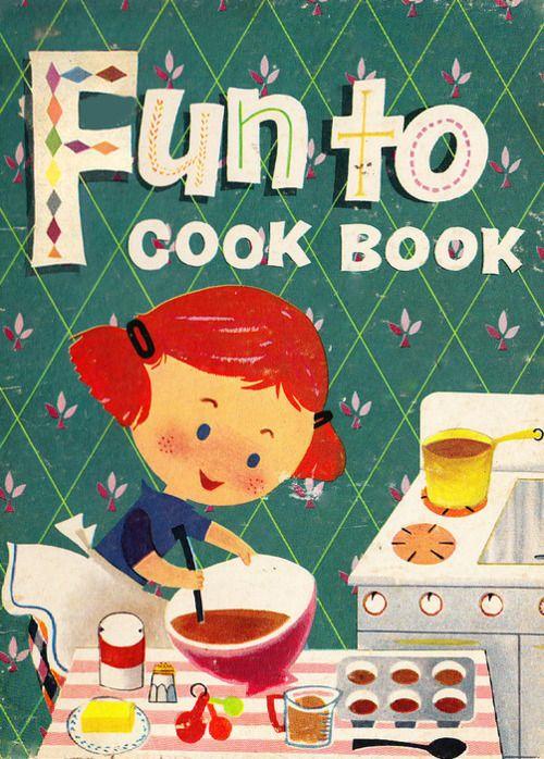 Fun To Cook Book - 1955