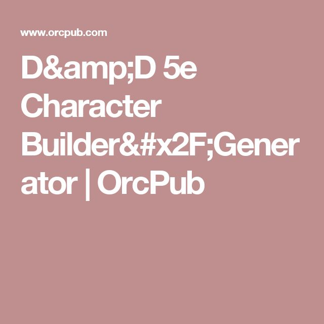 D&D 5e Character Builder/Generator | OrcPub