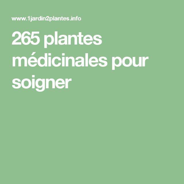 265 plantes médicinales pour soigner