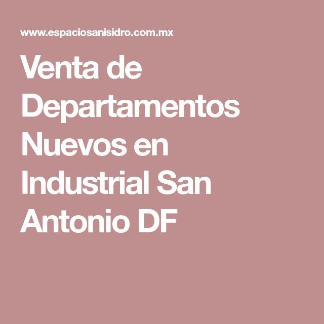 Venta de Departamentos Nuevos en Industrial San Antonio DF