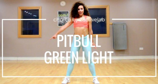 Pitbull - Green Light Zumba Fitness Choreo - 2activelab