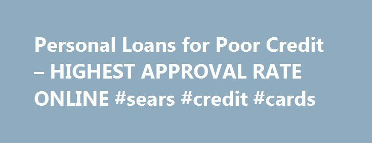Nice Internet business 2017: Personal Loans for Poor Credit – HIGHEST APPROVAL RATE ONLINE #sears #credit #... Credit Check more at http://sitecost.top/2017/internet-business-2017-personal-loans-for-poor-credit-highest-approval-rate-online-sears-credit-credit/