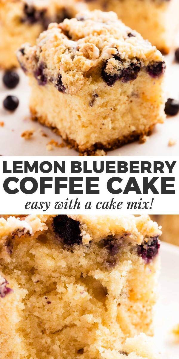 Blueberry Lemon Coffee Cake Made With Cake Mix You Won T Believe How Delicious This Turns Out All Made W Cake Mix Brunch Desserts Blueberry Lemon Coffee Cake