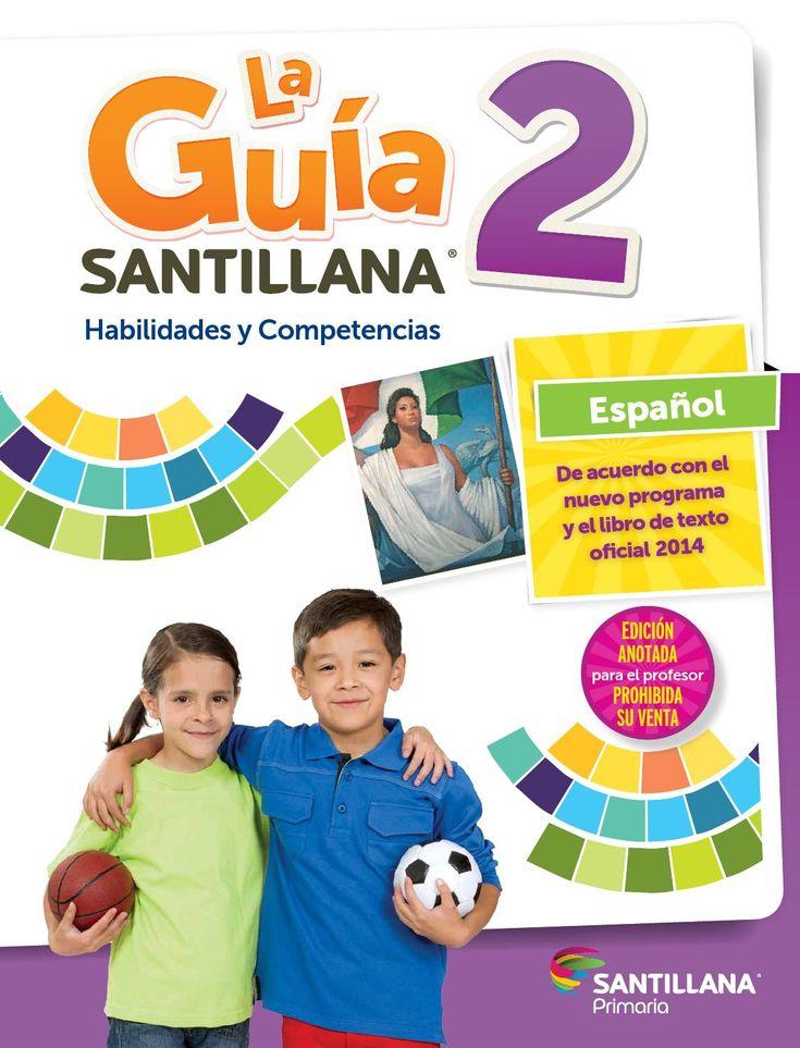 Español Guia 2 Santillana, Habilidades y competencias
