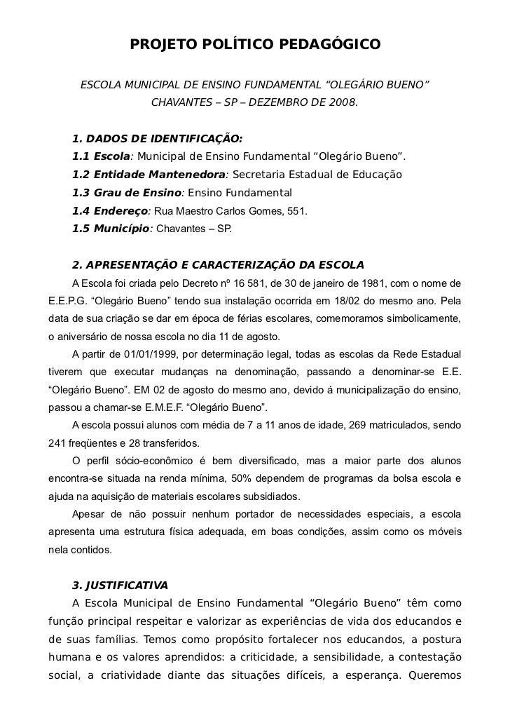 "PROJETO POLÍTICO PEDAGÓGICO      ESCOLA MUNICIPAL DE ENSINO FUNDAMENTAL ""OLEGÁRIO BUENO""                      CHAVANTES – ..."