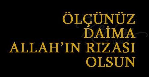 Olcunuz daima Allahin rizasi olsun..