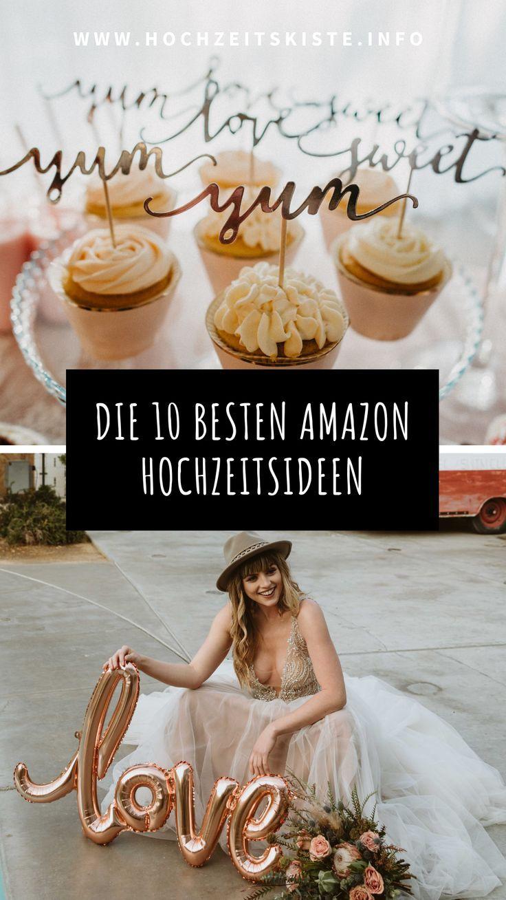 Die 10 besten Amazon Hochzeitsideen