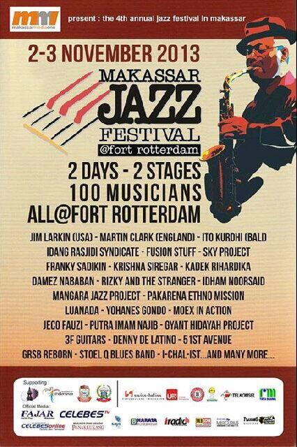 #eventjazz Makassar Jazz Festival 2-3 Nov 2013 @ Fort Rotterdam Makassar.  Info: @makassarjazzfes