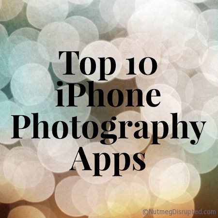 Top 10 iPhone Photography Apps