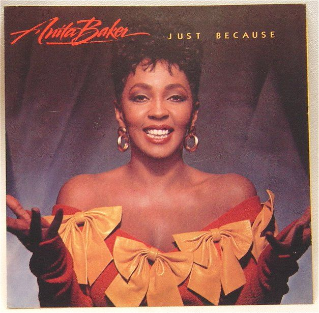 "anita baker | Song of the Day: ""Just Because"" (Anita Baker)"